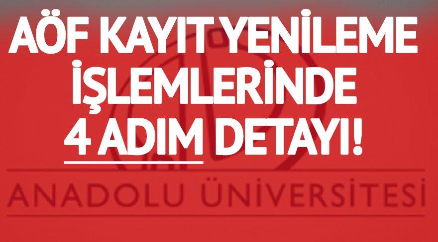 AÖF'de kayıt yenileme işlemleri başladı! Anadolu Üniversitesi AÖF kayıt yenileme ücretleri, işlemleri ve detaylar…