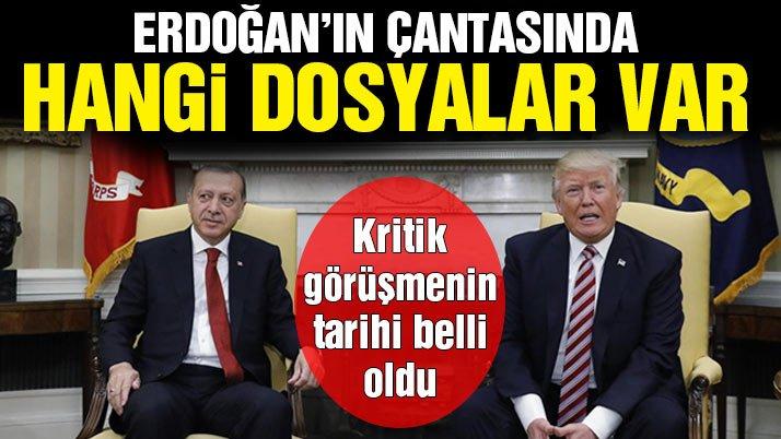Trump'la görüşme tarihi belli oldu! Erdoğan hangi dosyaları görüşecek?