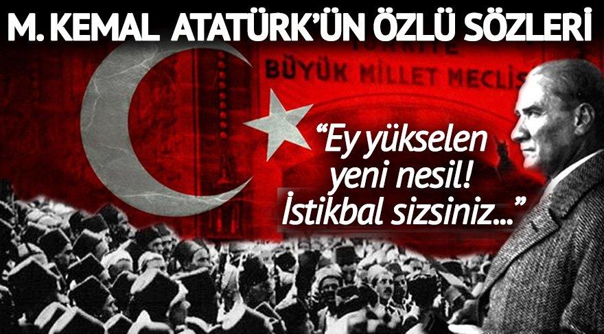 Atatürkün özlü Sözleri M Kemal Atatürkün 29 Ekime özel