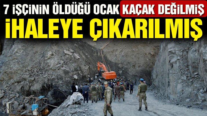 7 işçinin öldüğü ocak kaçak değilmiş, ihaleye çıkarılmış