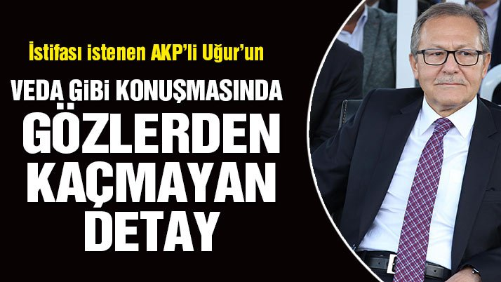 Bu detay gözlerden kaçmadı! İstifası istenen Balıkesir Büyükşehir Belediye Başkanı Uğur'dan 'veda' gibi konuşma