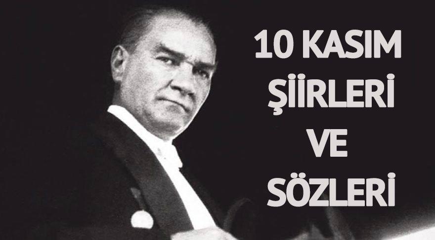 10 Kasım şiirleri ve Atatürk'ün sözleri: Atamızı anıyoruz… 10 Kasımla ilgili şiirler…