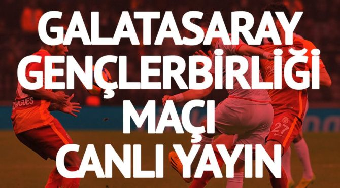 Bein Sports 1 Izle Galatasaray Antalyaspor Canli İzle: CANLI İZLE: Galatasaray Gençlerbirliği Maçı Canlı Izle