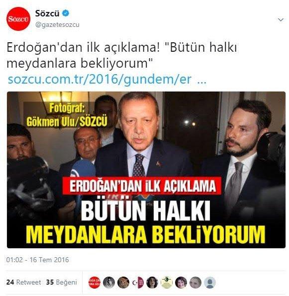 Erdoğan'ın darbe girişimine karşı yaptığı tarihi çağrıyı Sözcü böyle duyurmuştu...