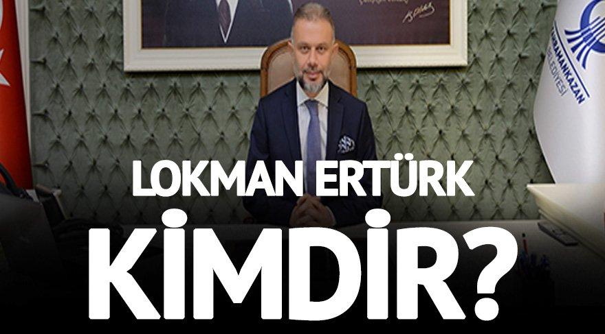Lokman Ertürk kimdir? Lokman Ertürk nereli ve kaç yaşında?