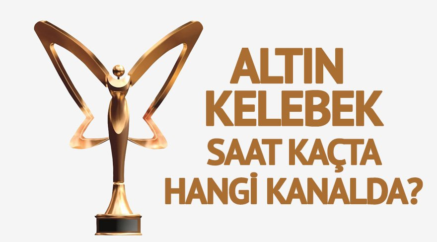 İşte finalistler… Pantene Altın Kelebek ödül töreni saat kaçta hangi kanalda yayınlanacak? Altın Kelebek ödülleri hakkında…