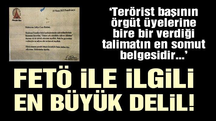Son dakika haberi… FETÖ elebaşı Gülen'in örgüt üyelerine yönelik talimat yazısı ortaya çıktı