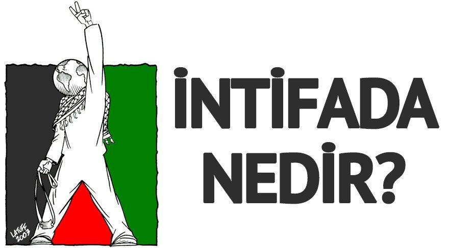 İntifada nedir? İntifada ne anlama geliyor? Hamas intifada ilan etti mi?