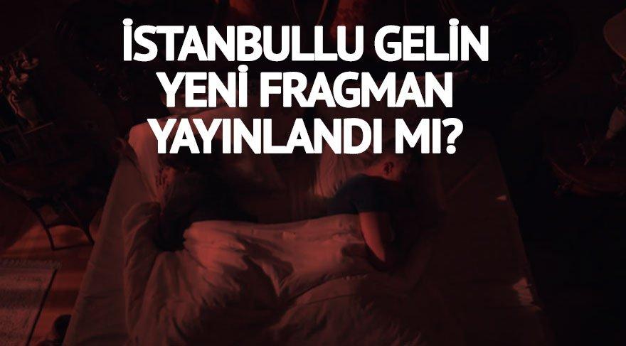 İstanbullu Gelin 28. son bölüm izle İstanbullu Gelin 29. bölüm yeni fragman geldi mi? Esma Burcu'yu konağa çağırıyor!
