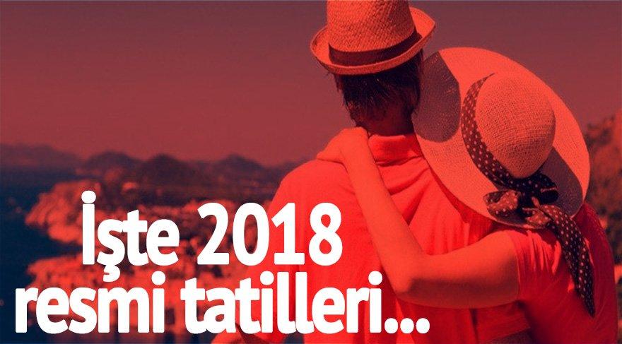 İşte 2018 resmi tatil günleri! 2018 yılında hangi günler tatil?