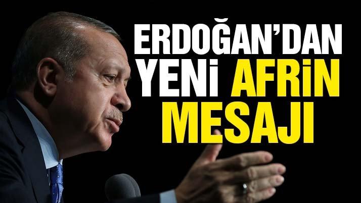 Erdoğan'dan kararlılık mesajı!