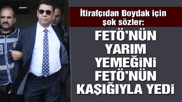 FETÖ itirafçısı: 'Memduh Boydak, FETÖ'nün yarım kalan yemeğini FETÖ'nün kaşığıyla yedi'