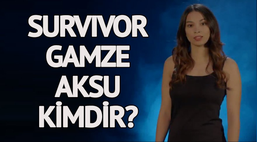 Survivor Gamze Aksu kimdir? Survivor Gamze Aksu için roldü, gerçek oldu! Güzel oyuncu kaç yaşında ve nereli?