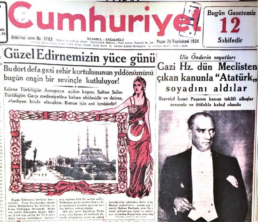 Atatürk sadece vatanı, milleti değil dini de kurtarmıştı. 1934 tarihli Cumhuriyet'in manşetinde Edirne Selimiye Camii'ne böyle sahip çıkılmaktadır.