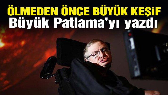 Stephen Hawking'in ölüm döşeğinde yazdığı araştırma ortaya çıktı