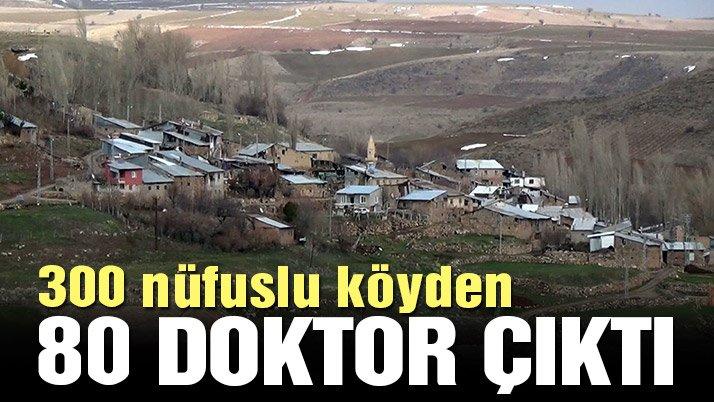 300 nüfuslu köyden 80 doktor çıktı
