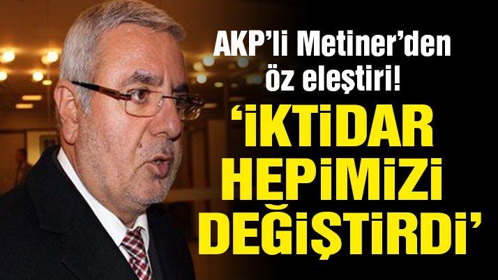 Mehmet Metiner: İktidar hepimizi değiştiriyor