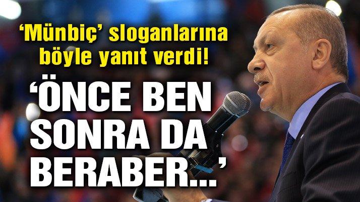 Cumhurbaşkanı Erdoğan: Önce ben, sonrada sizleri yanıma alıp beraber gideceğiz