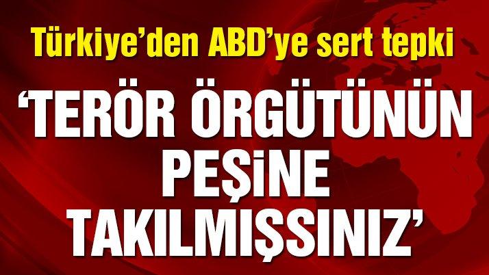Türkiye'den ABD'ye: Neden rahatsız oluyorsunuz?