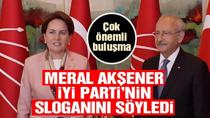 Akşener, İYİ Parti'nin sloganını açıkladı