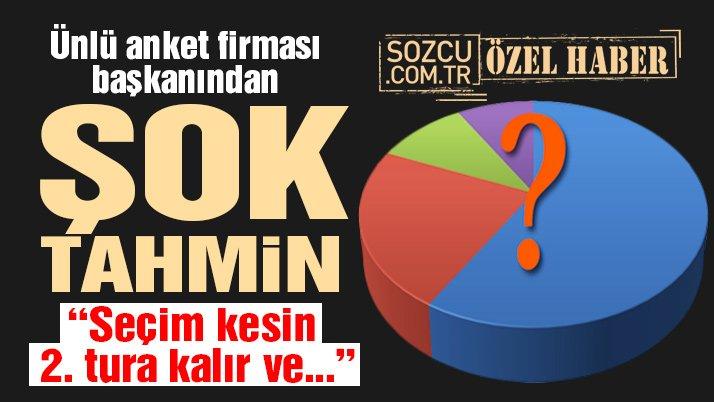 Ünlü anket firmasının başkanından şok Erdoğan tahmini!