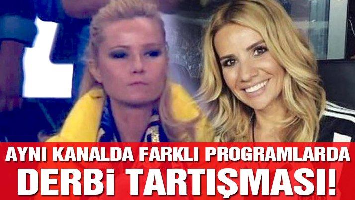 Müge Anlı ve Esra Erol, olaylı Fenerbahçe – Beşiktaş derbisi için karşı karşıya
