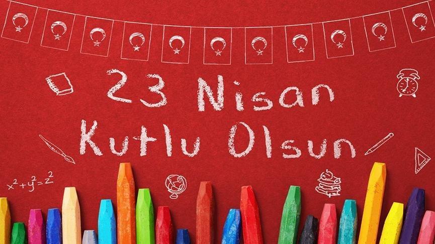 23 Nisan Kutlama Mesajları Atatürkün 23 Nisan Ile Ilgili Sözleri