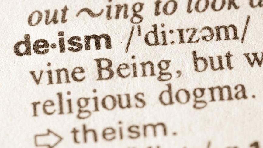 Deizm nedir? İnanç yapısı olarak Deizm ne anlama geliyor?