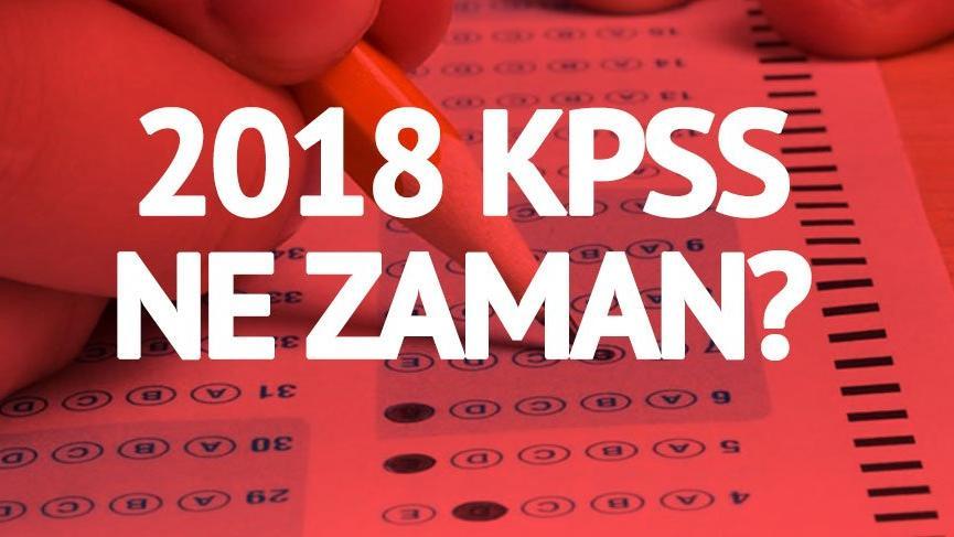 2018 KPSS tarihleri belli oldu! KPSS ne zaman? İşte 2018 ÖSYM sınav takvimi