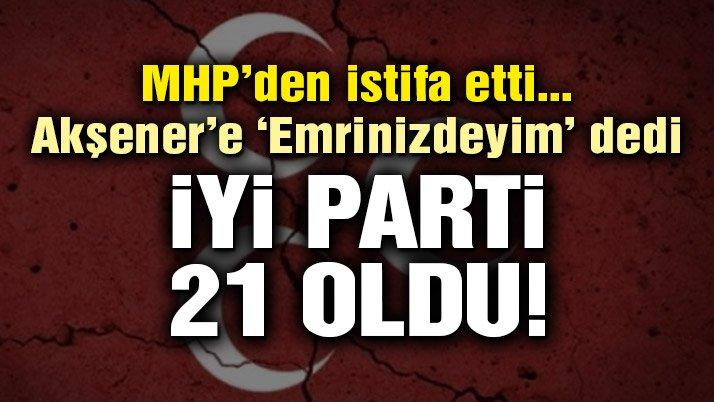 Son Dakika… MHP'de şok istifa! Kadir Koçdemir İYİ Parti'ye geçti