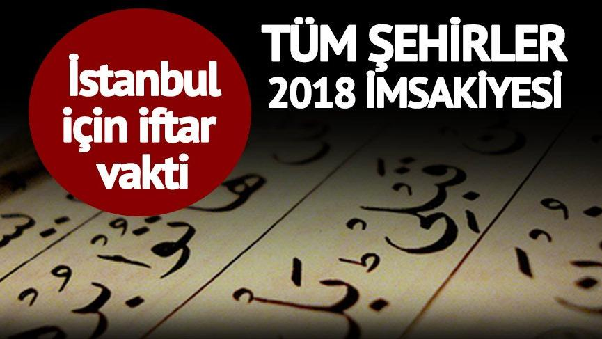 İSTANBUL İMSAKİYE EKRANI: 17 mayıs 2018 İstanbul iftar ve sahur vakti