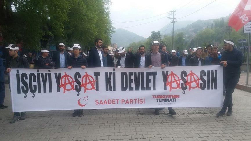 Saadet Partisi'nden 1 Mayıs içinçok konuşulacak pankart