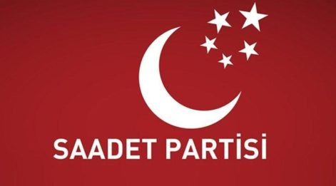 Saadet Partisi 2018 Milletvekili aday listesi açıklandı! İşte il il 2018 Saadet Partisi milletvekili adayları