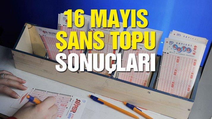 16 Mayıs Şans Topu sonucu: MPİ Şans Topu çekiliş sonuçlarını açıkladı