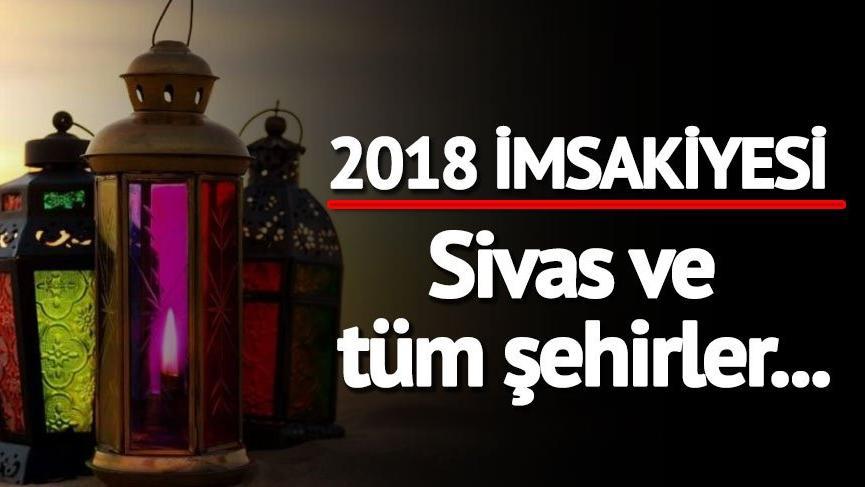 Sivas 2018 Ramazan imsakiyesi: Sivas'ta iftara kaç saat kaldı?