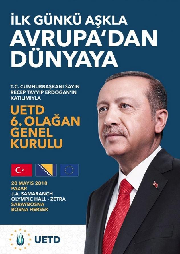 UETD'nin Cumhurbaşkanı Erdoğan'ın ziyareti için hazırladığı poster.