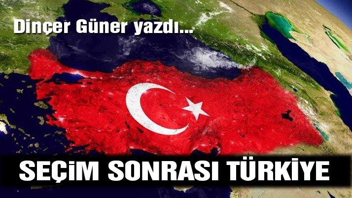 Seçim sonrası Türkiye tablosu