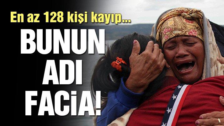 Endonezya'da facia: En az 128 kişi kayıp...