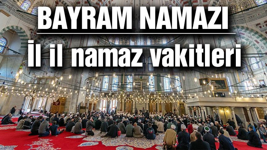 Zonguldak bayram namazı saat kaçta? İl il bayram namazı saatleri… (Ramazan bayramı 2018)