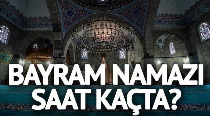 Kayseri de bayram namazı saat kaçta Bayram Namazı kaç rekat