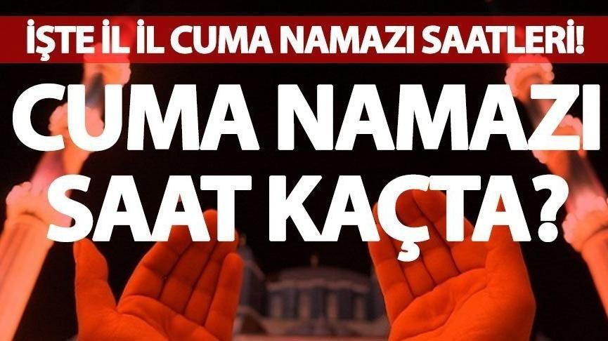 Cuma namazı saat kaçta? Bugün ezan kaçta okunuyor? İstanbul, Ankara İzmir il il namaz vakitleri ve ezan saati…