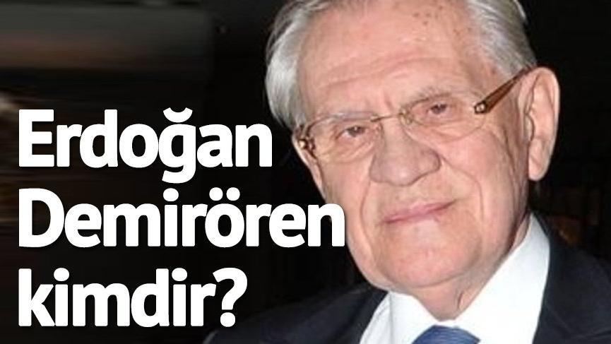 Erdoğan Demirören kimdir? Erdoğan Demirören'in hayatı, nereli ve kaç yaşında?