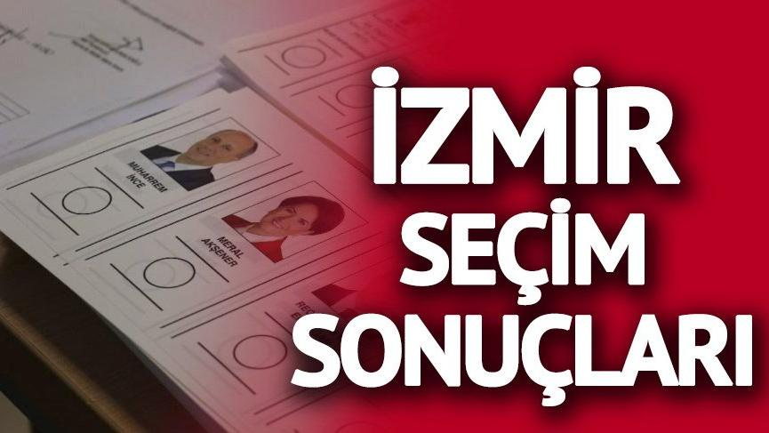 2018 İzmir seçim sonuçları: İzmir'de Muharrem İnce açık ara önde!