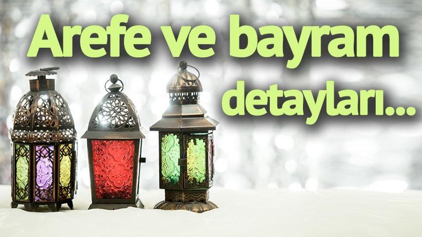 Arefe Günü Tatil mi Bayram Ne Zaman Başlıyor