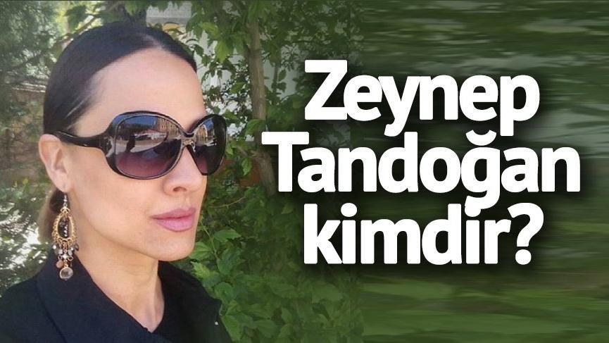 Zeynep Tandoğan kimdir? Zeynep Tandoğan nereli ve kaç yaşında?