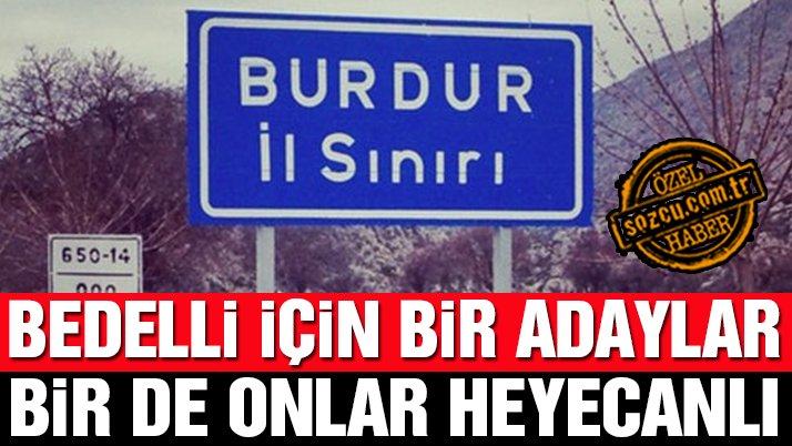 Burdur'da bedelli heyecanı