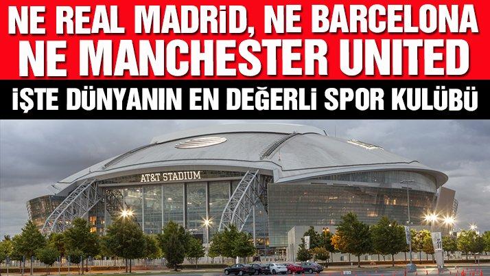Dünyanın en değerli spor kulübü belli oldu