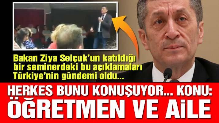 Milli Eğitim Bakanı Ziya Selçuk'un çok konuşulacak o açıklaması