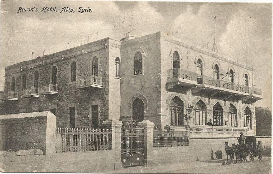 Atatürk'ün 25 ve 26 Ekim 1918'de Halep'te karargah olarak kullandığı Baron Otel.