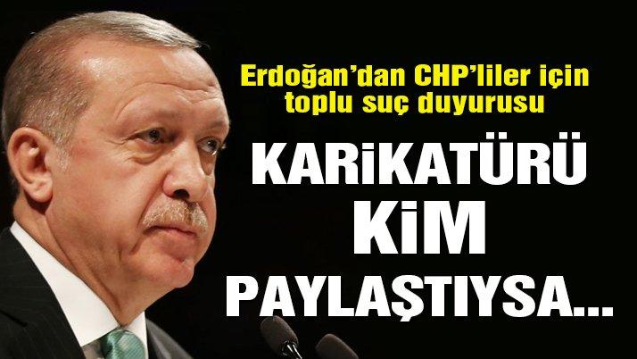 Erdoğan'dan 72 CHP'li vekil için suç duyurusu